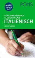 PONS Schülerwörterbuch Klausurausgabe Italienisch für die Schule