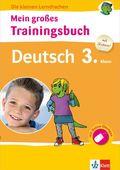 Mein großes Trainingsbuch Deutsch 3. Klasse