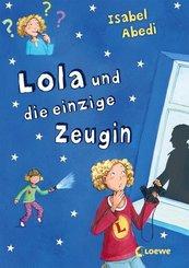 Lola und die einzige Zeugin (Band 9)