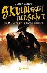 Skulduggery Pleasant - Die Rückkehr der Toten Männer
