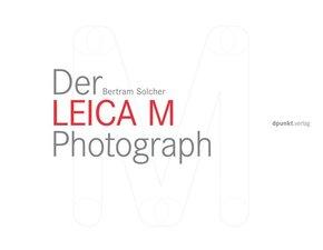 Der Leica M Photograph