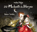 Die Mechanik des Herzens, 3 Audio-CDs