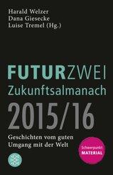 Der FUTURZWEI Zukunftsalmanach 2015/16