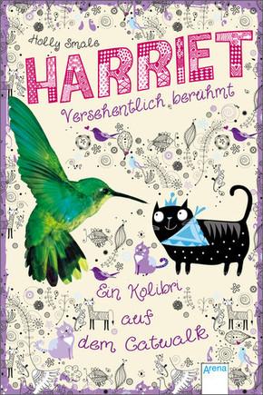 Harriet - versehentlich berühmt - Ein Kolibri auf dem Catwalk
