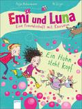 Emi und Luna - Eine Freundschaft mit Kawumm. Ein Huhn steht Kopf
