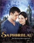 Saphirblau; Das offizielle Buch zum Film   ; Hrsg. v. Böhle, Marga; Deutsch; it vielen Infos und Fotos rund um den Film