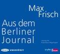 Aus dem Berliner Journal, 3 Audio-CDs