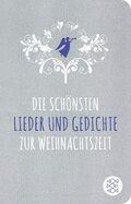 Die schönsten Lieder und Gedichte zur Weihnachtszeit (Fischer Taschenbibliothek)