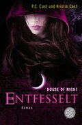 The House of Night, Entfesselt