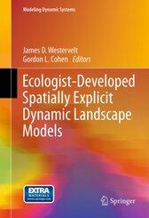 Ecologist-Developed Spatially-Explicit Dynamic Landscape Models