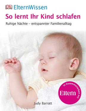So lernt ihr Kind schlafen