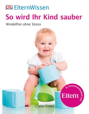 So wird Ihr Kind sauber