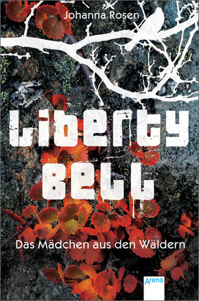 Liberty Bell - Das Mädchen aus den Wäldern