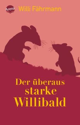 Der überaus starke Willibald