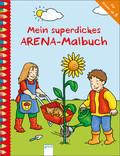 Mein superdickes Arena-Malbuch