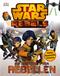 Star Wars™ Rebels - Die Geschichte der Rebellen