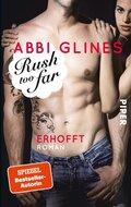 Rush too Far - Erhofft