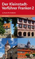 Der Kleinstadt-Verführer Franken - Bd.2