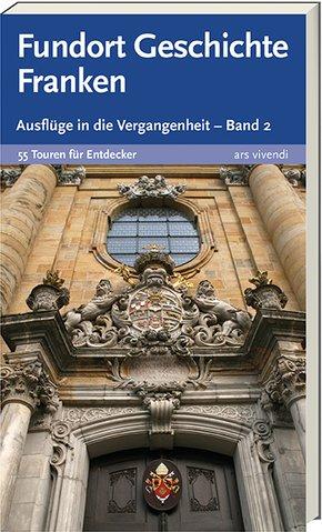 Fundort Geschichte Franken - Bd.2