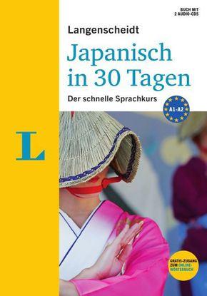 Langenscheidt Japanisch in 30 Tagen, m. 2 Audio-CDs