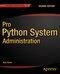 Pro Python System Administration