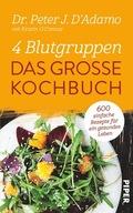 4 Blutgruppen - Das große Kochbuch