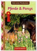 Mein erstes Pferdewissen - Pferde & Ponys