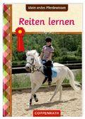 Mein erstes Pferdewissen - Reiten lernen