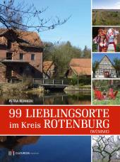 99 Lieblingsorte im Kreis Rotenburg (Wümme)