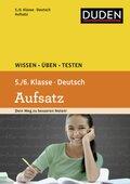 Duden Deutsch - Aufsatz 5./6. Klasse