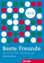 Beste Freunde - Deutsch für Jugendliche: Lehrerhandbuch