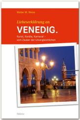 Liebeserklärung an Venedig
