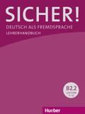 Sicher! B2: Lehrerhandbuch, Lektion 7-12 - Tl.B2.2