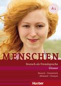 Menschen - Deutsch als Fremdsprache: Glossar Deutsch-Französisch/Allemand-Français; Bd.A1