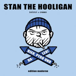Stan The Hooligan; Buch XVI