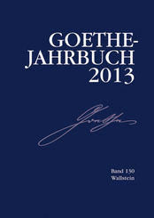 Goethe-Jahrbuch; Goethe-Jahrbuch 2013; Bd.130