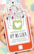 App ins Glück, Installieren - Herz verlieren
