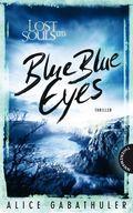 Lost Souls Ltd. - Blue Blue Eyes