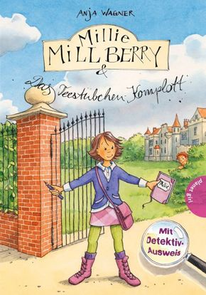 Millie Millberry & Das Teestübchen-Komplott
