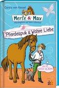 Merle & Max - Pferdespuk & Wahre Liebe