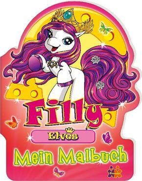 Filly Elves. Mein Malbuch