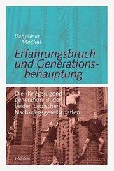 Erfahrungsbruch und Generationsbehauptung
