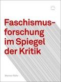 Faschismusforschung im Spiegel der Kritik