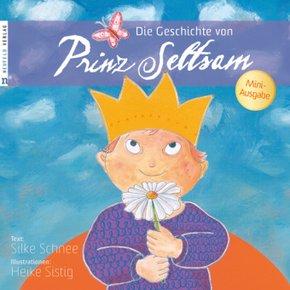 Die Geschichte von Prinz Seltsam, Mini-Ausgabe