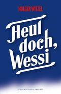 Heul doch, Wessi