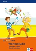 Die Auer Fibel, Ausgabe Bayern (2014): Wörterstudio, 1. Schuljahr