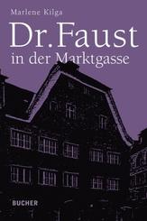 Dr. Faust in der Marktgasse