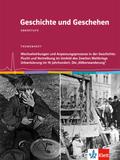 Geschichte und Geschehen, Themenheft: Wechselwirkungen und Anpassungsprozesse in der Geschichte. Flucht und Vertreibung im Umfeld des Zweiten Weltkrieges. Die