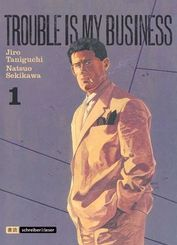 Trouble is my business - Bd.1