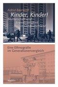 Kinder, Kinder! Mutterschaft und Erwerbstätigkeit in Ostdeutschland